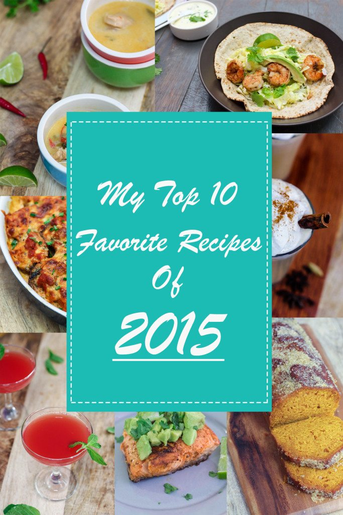 My Top 10 Favorite Recipes Of 2015